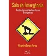 Livro - Sala de Emergência - Protocolos de Atendimentos em Emergências