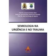 Livro - Semiologia na Urgência e no Trauma
