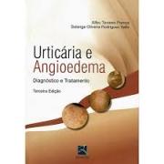 Livro - Urticária e Angioedema: Diagnóstico e Tratamento