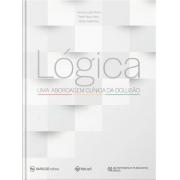 Lógica – Uma Abordagem Clínica Da Oclusão