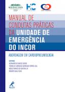 Livro Manual De Condutas Práticas Da Unidade De Emergênc