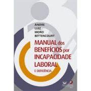MANUAL DOS BENEFÍCIOS POR INCAPACIDADE LABORAL