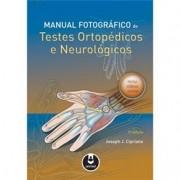 MANUAL FOTOGRÁFICO DE TESTES ORTOPÉDICOS E NEUROLÓGICOS