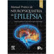 MANUAL PRÁTICO DE NEUROPSIQUIATRIA DE EPILEPSIA