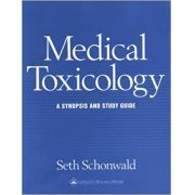 Medical Toxicology: A Synopsis and Study Guide