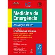 MEDICINA DE EMERGÊNCIA - 13ª EDIÇÃO ABORDAGEM PRÁTICA
