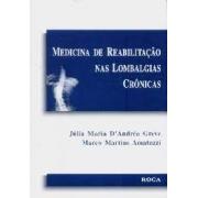 Medicina De Reabilitacao Nas Lombalgias Cronicas