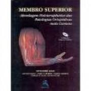 Membro Superior - Abordagem Fisioterapêutica das Patologias Ortopédicas Mais Comuns