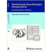 Monitorização Neurofisiológica Intraoperatória: Conceitos Básicos e Técnicas