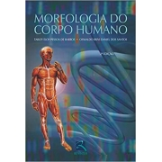 Morfologia do Corpo Humano - 2ª Ed