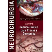 NEUROCIRURGIA MANUAL TEORICO PRATICO PARA PROVAS E CONCURSOS