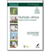 Nutrição Clínica - Estudos de Casos Comentados