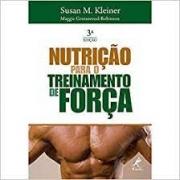 NUTRICAO PARA O TREINAMENTO DE FORCA