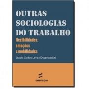 OUTRA SOCIOLOGIAS DO TRABALHO