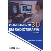 PLANEJAMENTO EM RADIOTERAPIA 3D