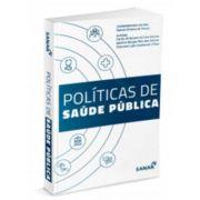 Políticas de Saúde: Comentadas