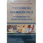 PRESCRIÇÃO FARMACEUTICA EM PROBLEMAS DE SAUDE AUTOLIMITADOS