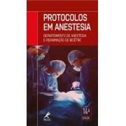PROTOCOLOS EM ANESTESIA - DPT BICÊTRE