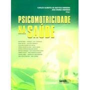 Psicomotricidade na saúde