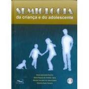 SEMIOLOGIA DA CRIANÇA E DO ADOLESCENTE