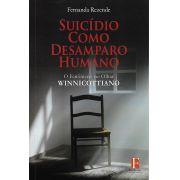 Suicídio como Desamparo Humano