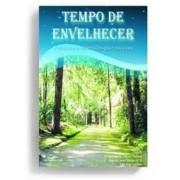 TEMPO DE ENVELHECER