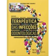 Terapêutica Das Infecções Odontológicas