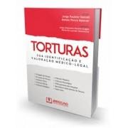 TORTURAS: SUA IDENTIFICAÇÃO E VALORAÇÃO