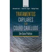 TRATAMENTOS CAPILARES E DO COURO CABELUDO - UM GUIA PRÁTICO
