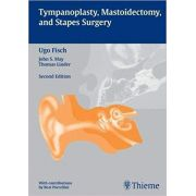Tympanoplasty, Mastoidectomy, and Stapes Surgery