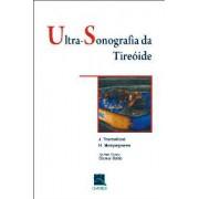 ULTRA- SONOGRAFIA DA TIREOIDE