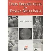 USOS TERAPÊUTICOS  DA TOXINA BOTULÍNICA