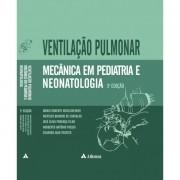 VENTILAÇÃO PULMONAR MECÂNICA EM PEDIATRIA E NEONATOLOGIA