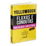 Yellowbook - Fluxos e Condutas: Ginecologia e Obstetrícia