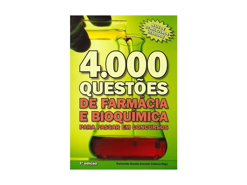 4000 Questões De Farmácia E Bioquímica para passar em concursos 3 ed