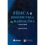 Física e Dosimetria das Radiações