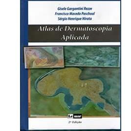 ATLAS DE DERMATOSCOPIA APLICADA