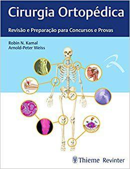 Cirurgia Ortopédica - Revisão e Preparação para Concursos e Provas