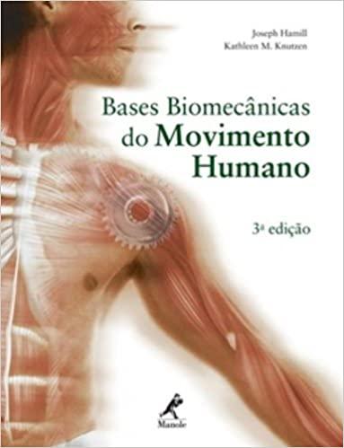 Livro Bases biomecânicas do movimento humano