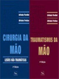 COLECAO CIRURGIA E TRAUMATISMO DA MAO - 2 VOLUMES
