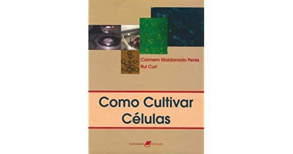 Como Cultivar Células