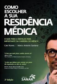 livro Como Escolher A Sua Residência Médica
