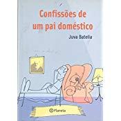 Confissões de um pai doméstico