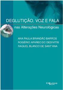 DEGLUTICAO VOZ E FALA NAS ALTERACOES NEUROLOGICAS