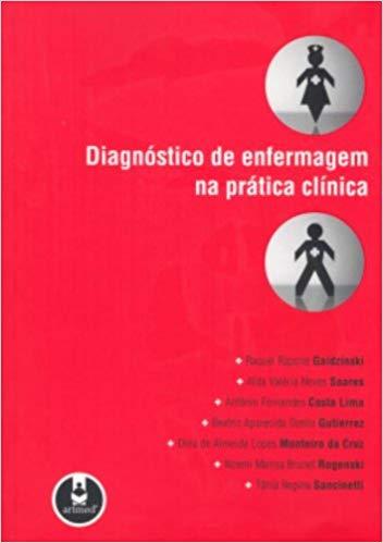 DIAGNOSTICO DE ENFERMAGEM NA PRATICA CLINICA