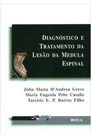 diagnostico e tratamento da lesao da medula espinal