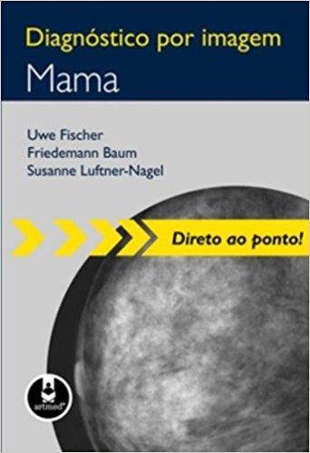 DIAGNÓSTICO POR IMAGEM - MAMA
