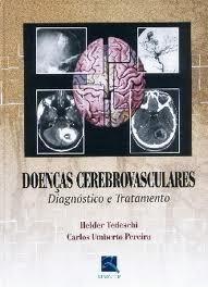 DOENÇAS CEREBROVASCULARES: DIAGNÓSTICO E TRATAMENTO