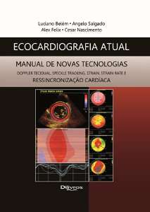 ECOCARDIOGRAFIA ATUAL MANUAL DE NOVAS TECNOLOGIAS