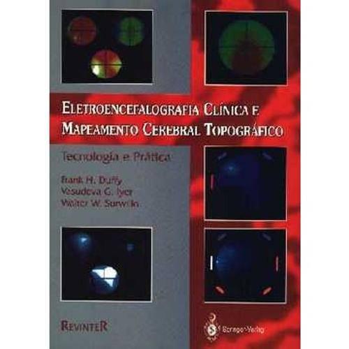Eletroencefalografia Clínica e Mapeamento Cerebral Topográfico